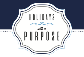 Holidays With a Purpose
